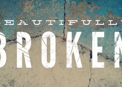 Beautifully Broken/ 2 Corinthians 4:7-9