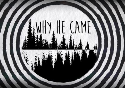 Why He Came: Week 2/ 1 John 3:5