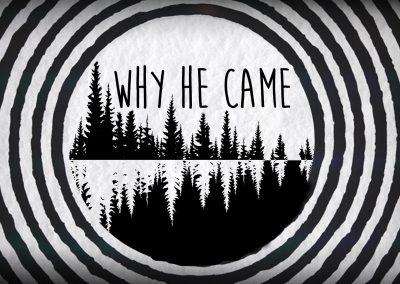 Why He Came: Week 5/ 1 John 4:14
