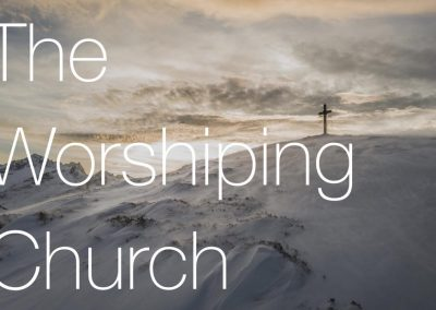 The Worshiping Church | Colossians 3:15-17