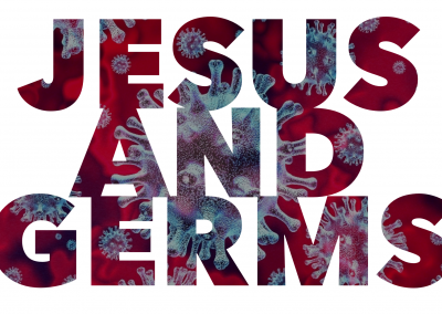 Jesus and Germs | Matthew 6:25-34