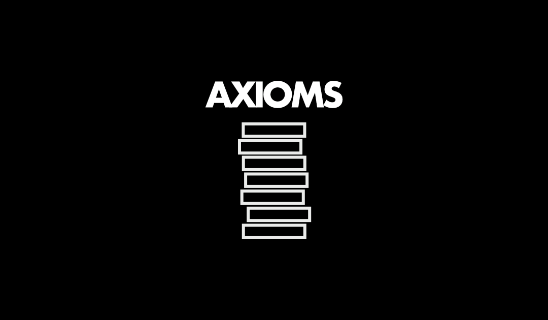 AXIOMS | WE LEARN LOVE THROUGH EMBODIED PARTICIPATION | Matthew 7:24-29