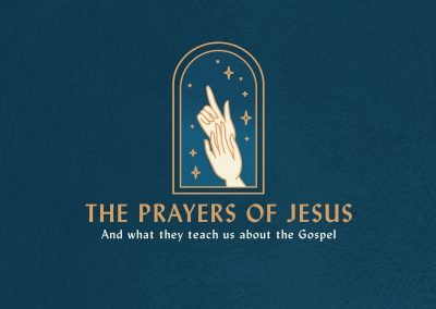 THE PRAYERS OF JESUS | WEEK 4 | Mark 14:32-42
