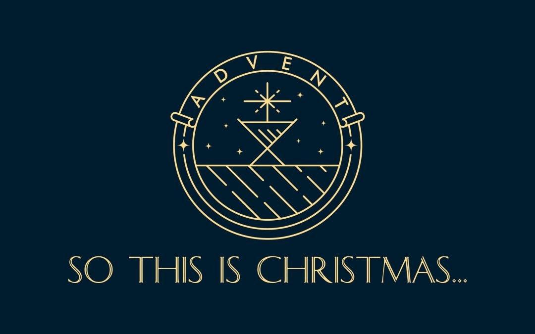 SO THIS IS CHRISTMAS | Week 3 | Matthew 1:18-25