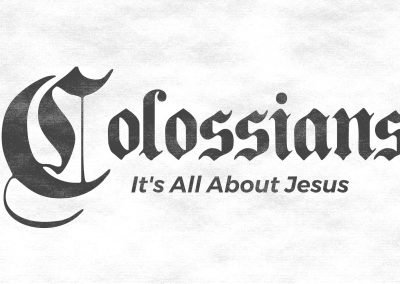 COLOSSIANS | Week 9 | Chapter 3:5-11