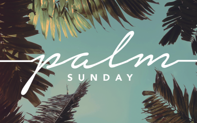 PALM SUNDAY | Matthew 21:1-11